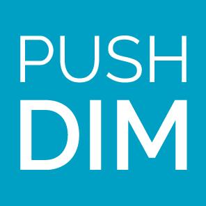 Push Dim